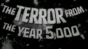 The Terror From the Year 5000