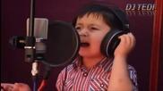 Dj Tedi -дете което ще ви докосне с гласа си 2013 Hd