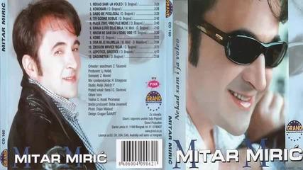 Mitar Miric - Zbogom mrvice moja - (Audio 2002) HD