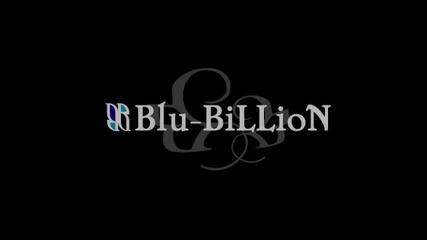 Blu-billion - Will (full Pv)