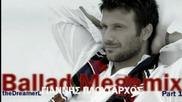 Giannis Ploutarxos - Ballad Megamix Part 1