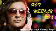 [82 min] Hot Weekly Mix [ Vol 4 ] - Dvj Vanny Boy®