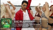 Boat Ma Kukdookoo - Full Audio Song - Welcome To Karachi - T-series