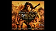 O. S. T. The Last of the Mohicans * Full Original Motion Picture Score * Official Soundtrack