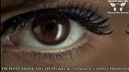 Nervo - Hold On ( R3hab & Silvio Ecomo Remix )