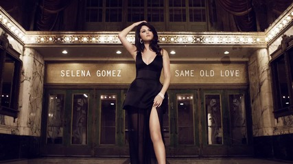 Selena Gomez - Same Old Love ( Audio )