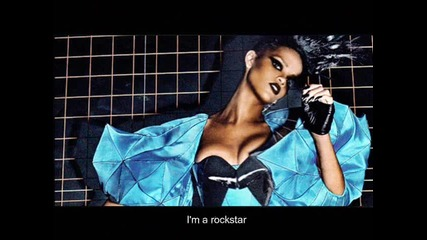 Rihanna - Rockstar 101 Hq + lyrics