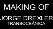 Jorge Drexler - making of transoceanica (Оfficial video)