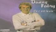 Danny Fabry- ca c`est la vie 1989