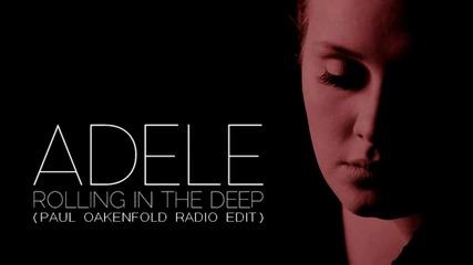 Adele - Rolling In The Deep (paul Oakenfold remix)