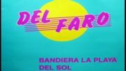 Del Faro--bandiera La playa del sol-1987 inst.version
