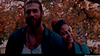 Can & Sanem - Celine Dion - Because You Loved Me