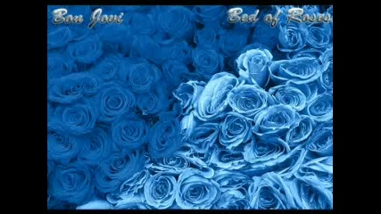Bon Jovi - Bed of roses Легло от рози + Бг Превод