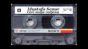 Mustafa Senur - Ceri moja voljena