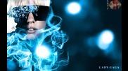 Lady Gaga идва в Б - я вече и е платено 300 000 Евро