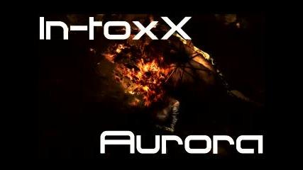 In-toxx - Aurora