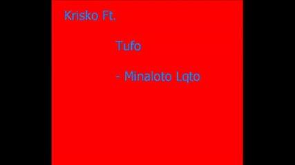 Krisko ft Tufo - Minaloto lqto