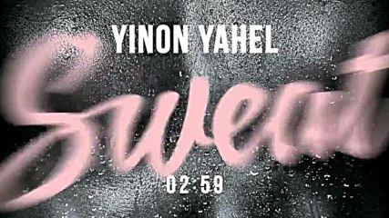 /prevod/ Yinon Yahel - Sweat