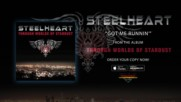 Steelheart - Got Me Runnin - Official Audio