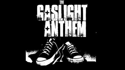 Gaslight Anthem - Red In The Morning