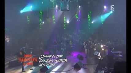 Jimmy Cliff - Hakuna Matata (taratata 1995-05-26)