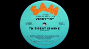 Vicky D - This Beat Is Mine ( Club Mix ) 1981