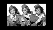 The Andrews Sisters - Alexanders Ragtime Band