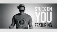 D J C X L ft. J Williams, K.one & Tyson Tyler - Stuck On You