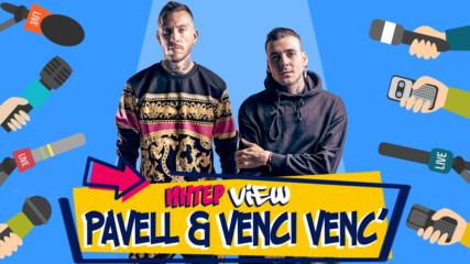 Pavell & Venci Venc': Тяло, потопено в лукс, не оказва съпротивление!