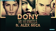 Dony - My Hermosa ft. Alex Mica ( A U D I O )