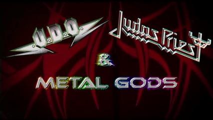 Judas Priest & U.d.o.- Metal Gods