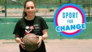 Sport for Change: Basketball To Empower Women