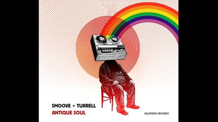 Smoove & Turrell - Without you