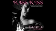 Kiss, Kiss, Kiss - Danica The Morning Star