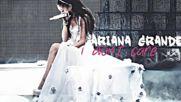 11. I dont Care - Ariana Grande Audio