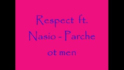 Respect ft. Nasio - Parche ot men