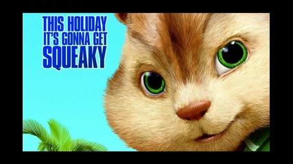 07 - The Chipmunks & The Chipettes Ft Nomadik - Say Hey