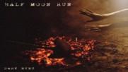 Half Moon Run - Need It