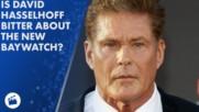 The Hoff says Baywatch movie is a fail