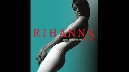 Rihanna - Disturbia good Girl Gone Bad: R