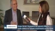 Осман Октай: Позицията на турското МВнР е груба намеса на Турция в политиката на България