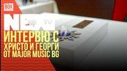 NEXTTV 031: Гости: Христо и Георги от Major Music