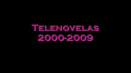 Теленовели от 2000 до 2009 г.