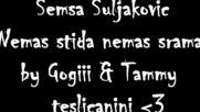 Semsa Suljakovic - Samo Tebe Volela Sam