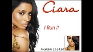 Ciara - I Run It