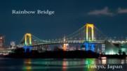 Моста на дъгата в Токио - нещо уникално - Rainbow Bridge Time Lapse. Tokyo Japan. - Youtube