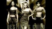 Destiny`s Child - Най - Добрата Група В Света