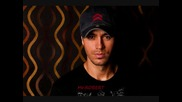 Exclusive!!! Unbaliveble new song!!! Enrique Iglesias - Lost Inside Your Love 2009 + (бг Превод)