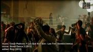 Street Dance 2 - Cesar Pedroso Y Los Que Son Son - les Tres Gordos (remix)