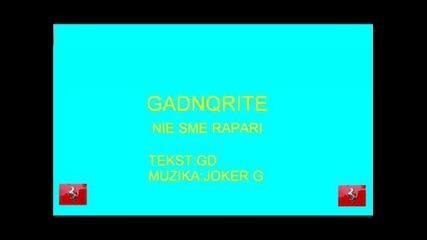 shumi i stelo - Gadnqrite - Nie Sme Rapari